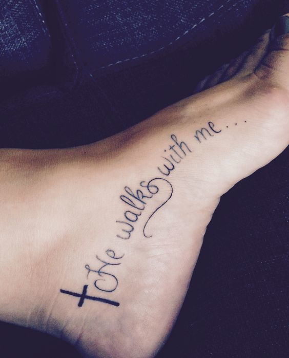 He Walks With Me Easy Foot Tattoo