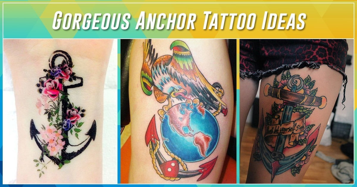 fb6a445b0 60 Best Anchor Tattoos – Ideas and Designs for 2019